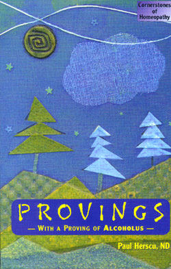 Provings by Paul Herscu, ND