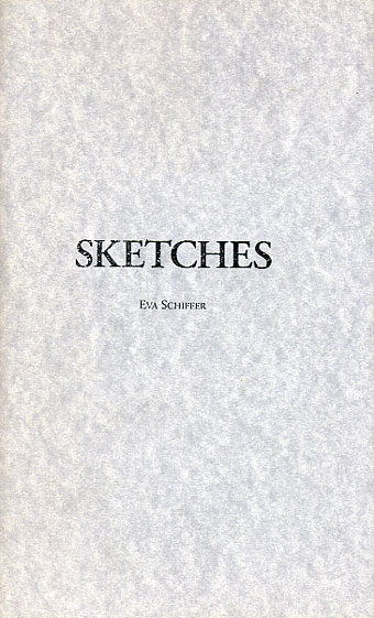 Sketches by Eva Schiffer
